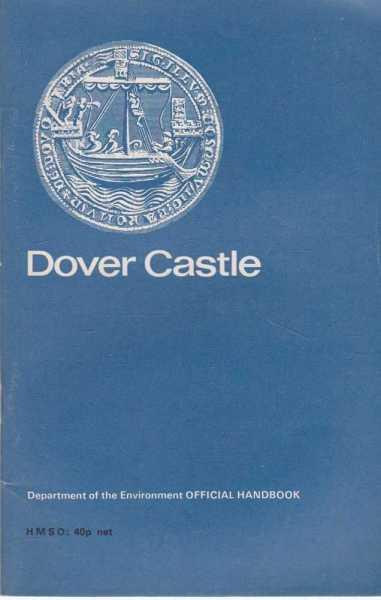 Image for Dover Castle - Kent [Department of Environment Official Handbook]