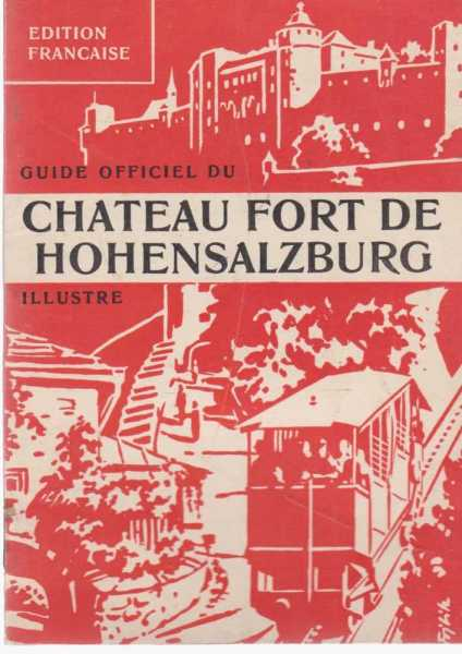Image for Chateau Fort De Hohnensalzburg Guide Officiel Illustre [Edition Francais]