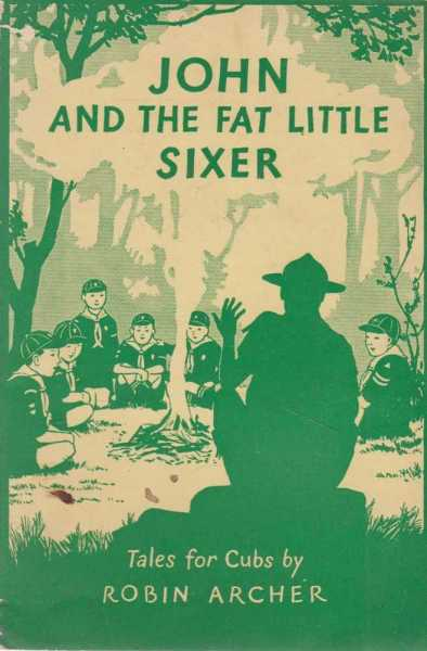 Image for John and the Fat Little Sixer - Tales for Cubs