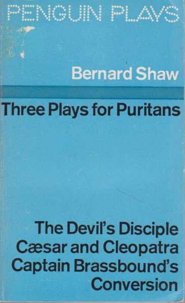 Image for Three Plays for Puritans: The Devil's Disciple, Caesar and Cleopatra and Captain Brassbound's Conversion [Definitive Text]