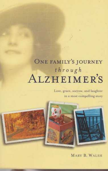 Image for One Family's Journey Through Alzheimer's