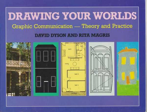 Image for Drawing Your Worlds - Graphic Communication - Theory and Practice
