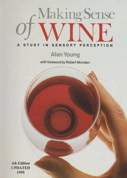 Image for Making Sense of Wine - A Study In Sensory Perception