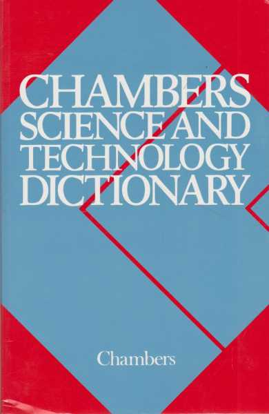 Image for Chambers Science and Technology Dictionary
