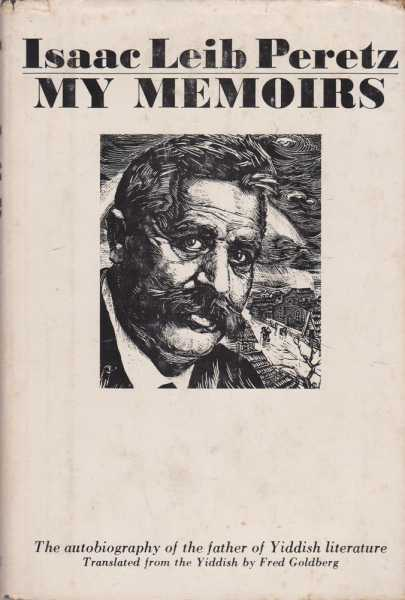 Image for My Memoirs - The Autobiography of the Father of Yiddish Literature