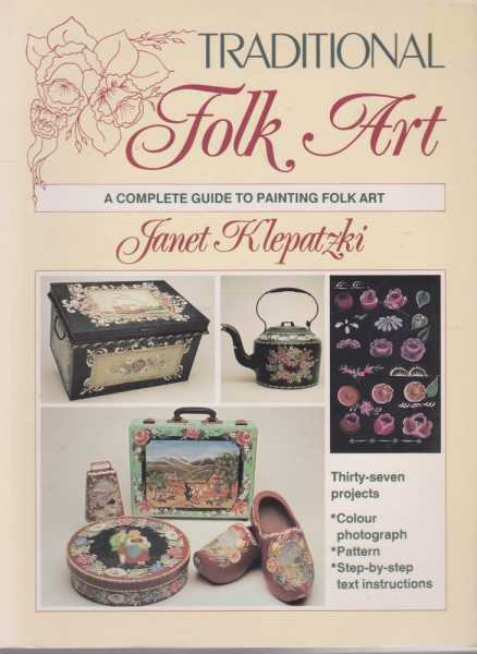 Image for Traditional Folk Art - A Complete Guide to Painting Folk Art