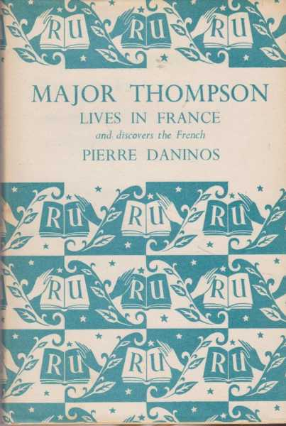 Image for Major Thompson Lives In France and Discovers the French