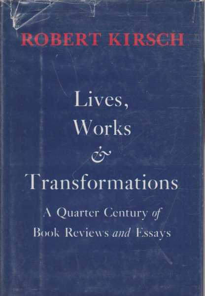 Image for Lives, Works & Transformations - A Quarter Century of Book Reviews and Essays