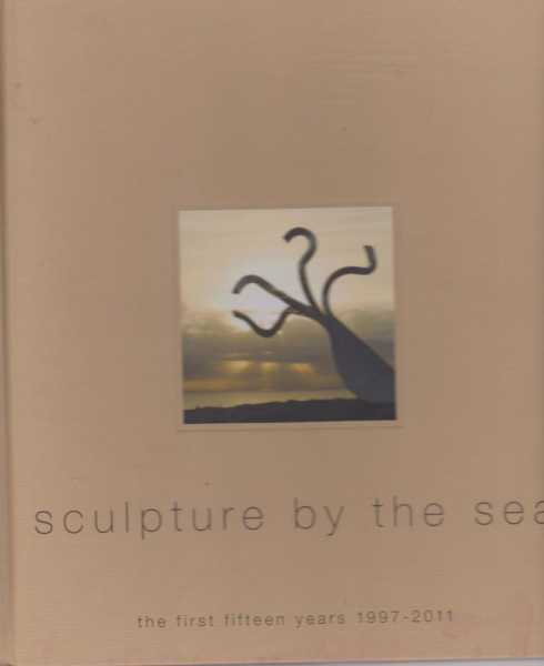 Image for Sculpture By The Sea -The First Fifteen Years 1997-2011