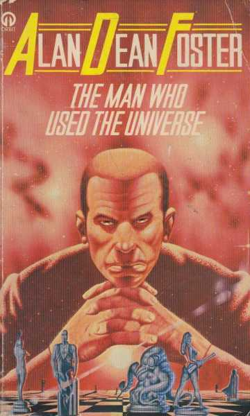 Image for The Man Who Used The Universe