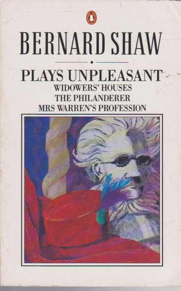 Image for Plays Unpleasant: Widower's Houses; The Phianderer; Mrs Warren's Profession