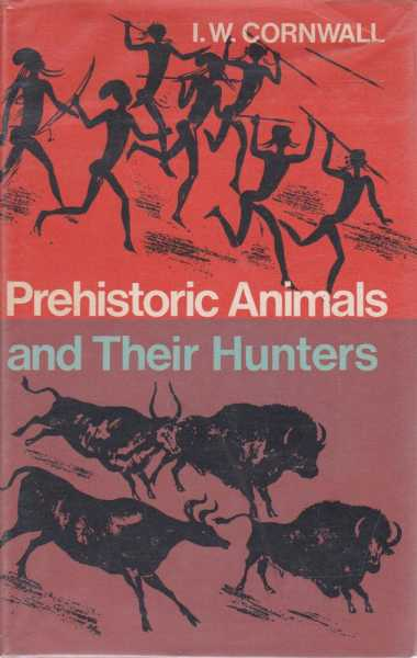 Image for Prehistoric Animals and Their Hunters