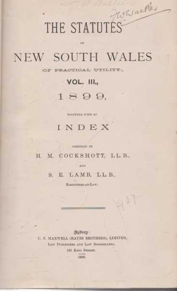 Image for The Statutes of New South Wales (Of Practical Utility) Vol III 1899 Together with Indexes