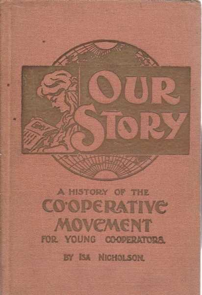 Image for Our Story - A History of the Co-Operative Movement for Young Co-Operators