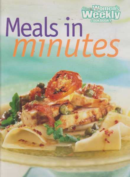 Image for The Australian Women's Weekly Cookbooks - Meals in Minutes