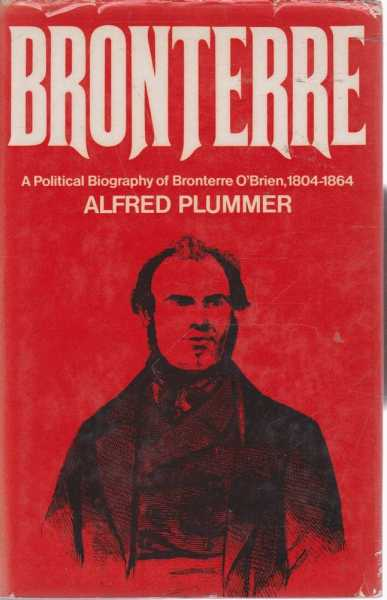 Image for Bronterre - A Political Biography of Bronterre O'Brien, 1804-1864