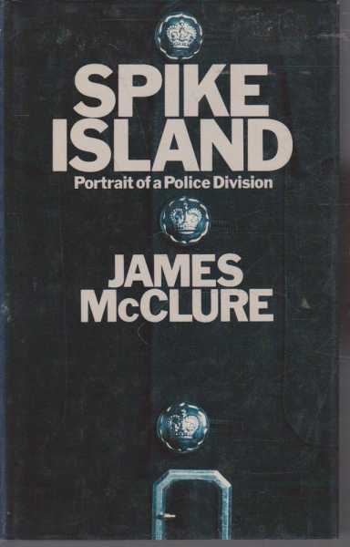 Image for Spike Island - Portrait of a Police Division