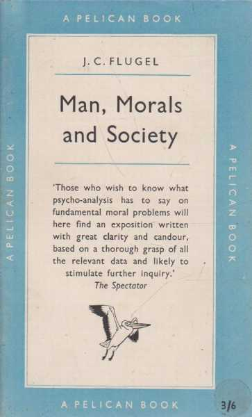 Image for Man, Morals and Society