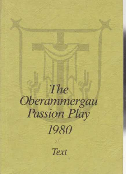 Image for The Oberammergau Passion Play 1980 The Text