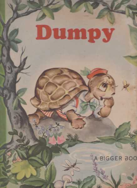 Image for Dumpy and Slappy - A Bigger Book