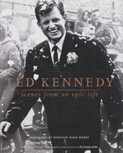 Image for Ted Kennedy - Scenes from an Epic Life