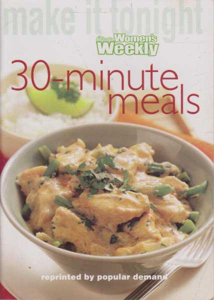 Image for Make It Tonight: 30 Minutes Meals