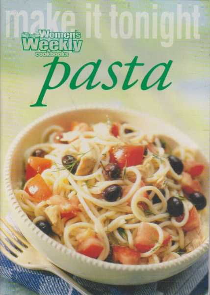 Image for Make It Tonight: Pasta
