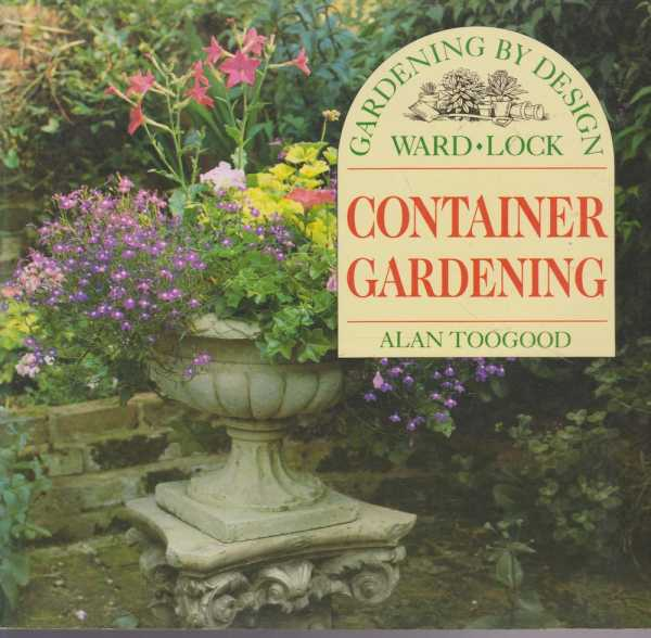 Image for Gardening By Design: Container Gardening