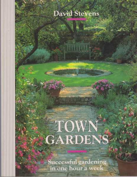 Image for Town Gardens - Successful Gardening in One Hour A Week