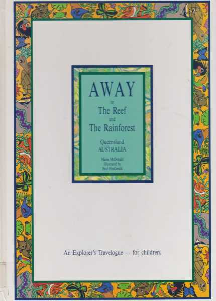 Image for Away To The Reef and The Rainforest - An Explorer's Travelogue for Children