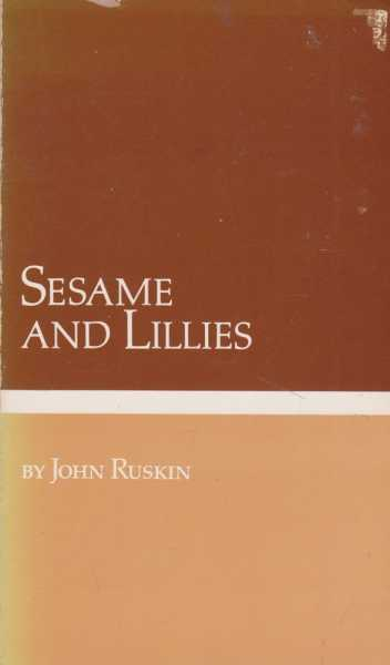 Image for Sesame an Lillies: Prophets of Sensibility: Precursors of Modern Cultural Thought