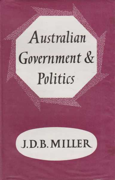 Image for Australian Government and Politics - An Introductory Survey