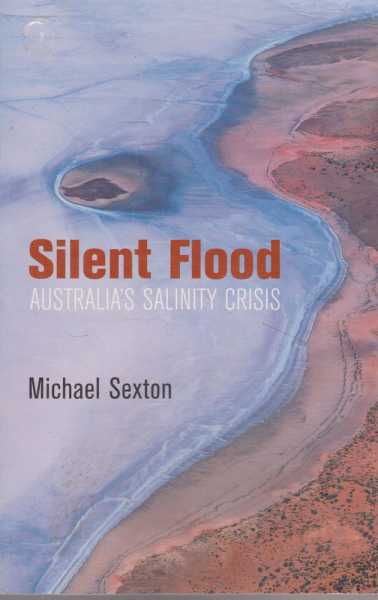 Image for Silent Flood - Australia's Salinity Crisis