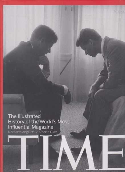Image for Time - The Illustrated History of the World's Most Influential Magazine