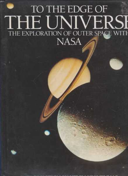 Image for To the Edge of the Universe - The Exploration of Outer Space with NASA