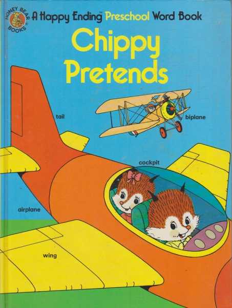 Image for Chippy Pretends - A Happy Ending Preschool Word Book