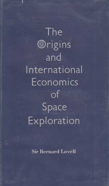Image for The Origins And International Economics of Space Exploration