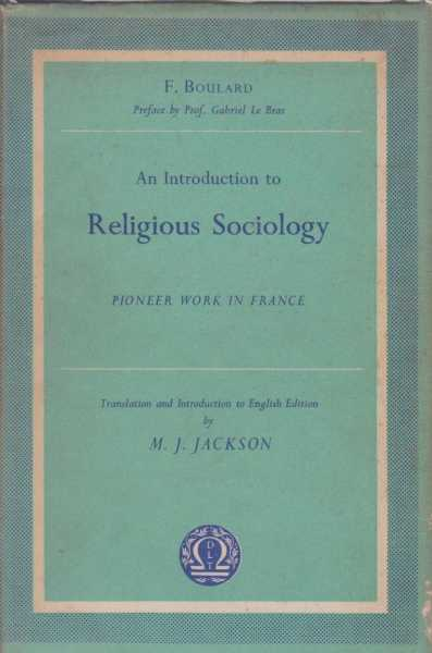 Image for An Introduction to Religious Sociology - Pioneer Work in France