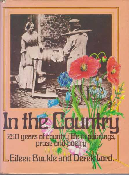 Image for In The Country: 250 Years of Country Life in Paintings, Prose and Poetry