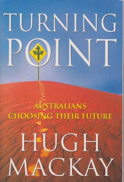 Image for Turning Point - Australians Choosing Their Future