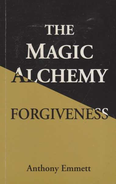 Image for The Magic Alchemy - Forgiveness