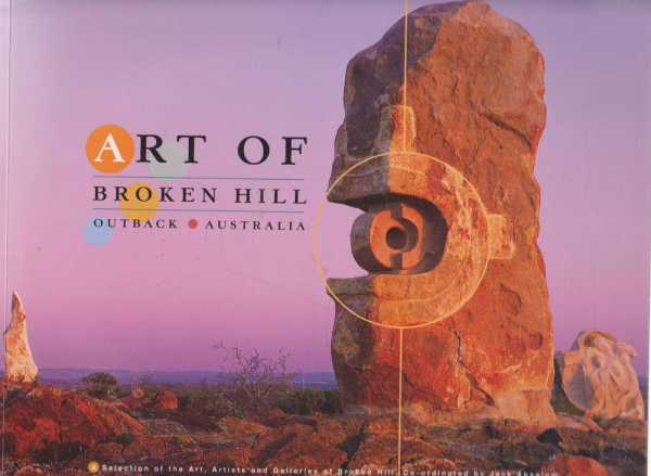 Image for Art of Broken Hill - Outback Australia [A Selection of the Art, Artists and Galleries of Broken Hill]