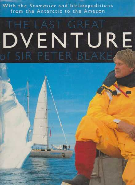 Image for The Last Great Adventure of Sir Peter Blake