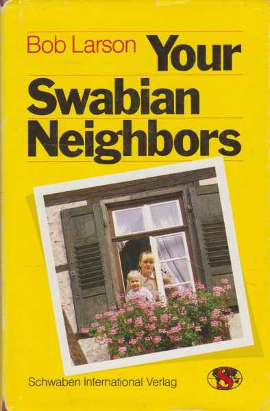 Image for Your Swabian Neighbors