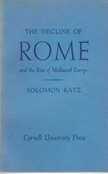 Image for The Decline of Rome and the Rise of Mediaeval Europe