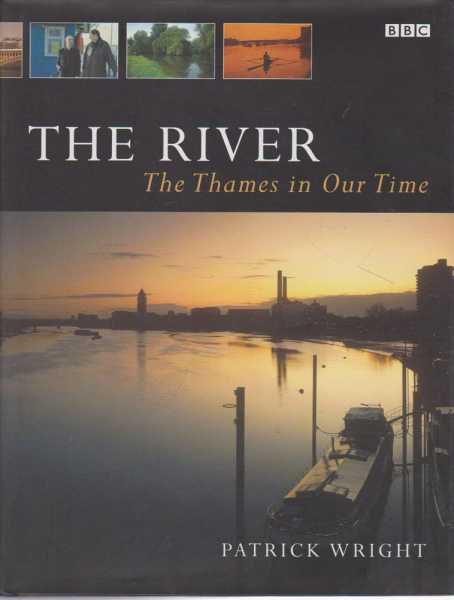 Image for The River - The Thames in our Time