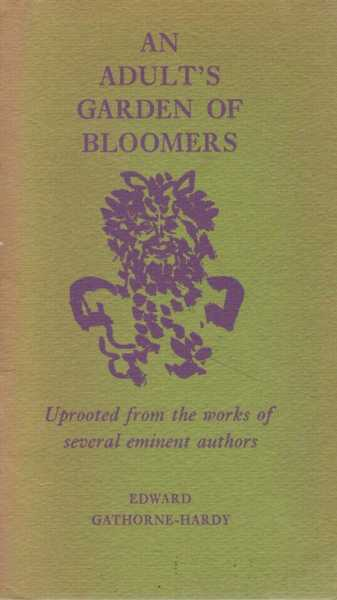 Image for An Adult's Garden of Bloomers - Uprooted from the Works of Several Eminent Authors