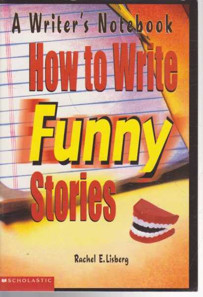 Image for How To Write Funny Stories - A Writer's Notebook
