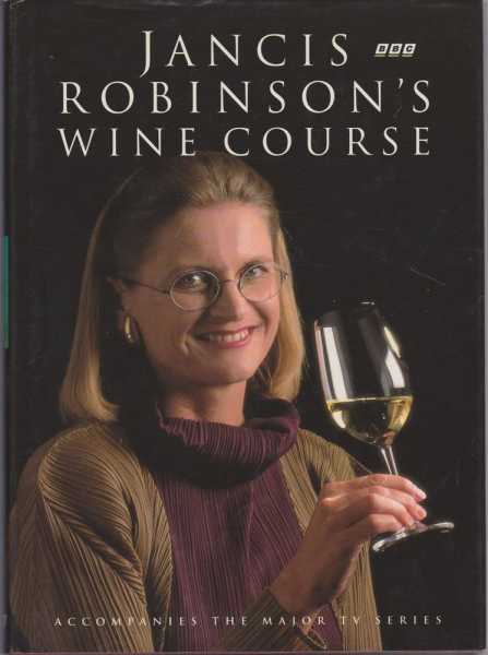 Image for Jancis Robinson's Wine Course