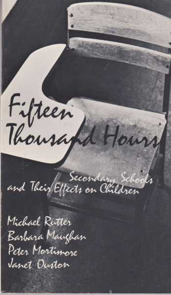 Image for Fifteen Thousand Hours - Secondary Schools and Their Effects on Children